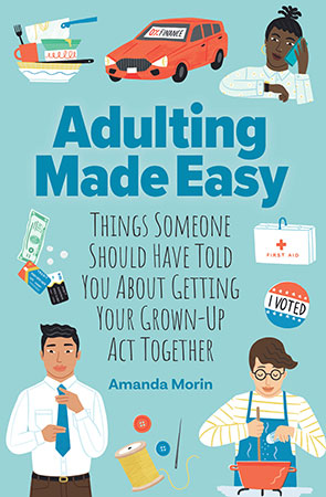 Adulting Made Easy: Things Someone Should Have Told You About Ge