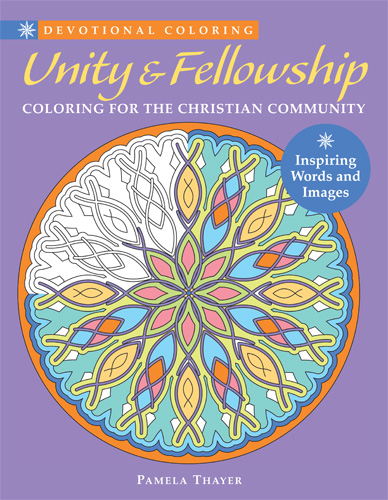 Unity & Fellowship: Coloring for the Christian Community Unity