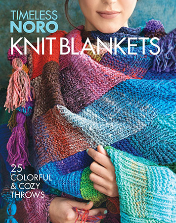Timeless Noro: Knit Blankets: 25 Colorful & Cozy Throws