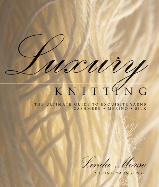Luxury Knitting: The Ultimate Guide to Exquisite Yarns