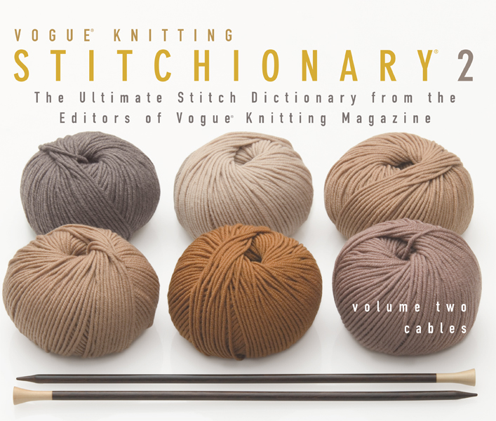 Vogue Knitting Stitchionary Vol. 2: Cables [Paperback]
