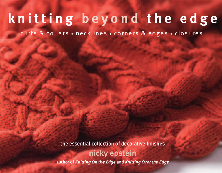 Knitting Beyond the Edge: Decorative Finishes [Paperback]