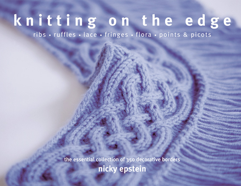 Knitting On the Edge: 350 Decorative Borders [Paperback]