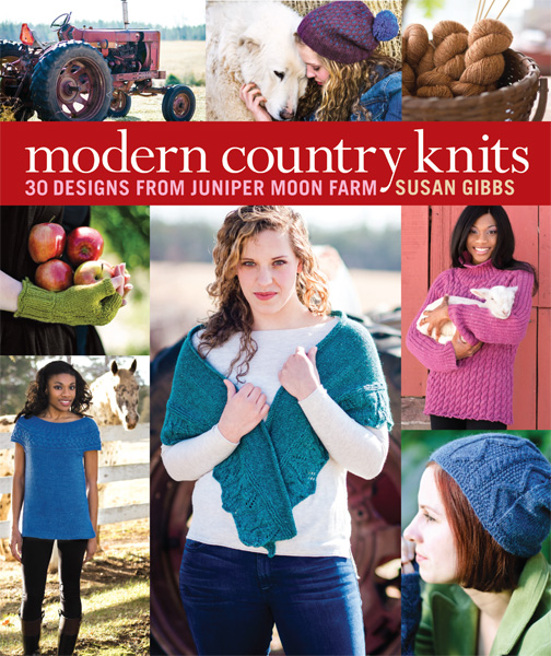 Modern Country Knits: 30 Designs from Juniper Moon Farm