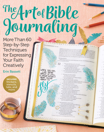 The Art of Bible Journaling: More Than 60 Step-by-Step Techniqu