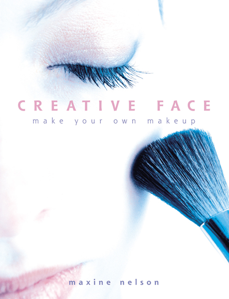 Creative Face: Make Your Own Makeup