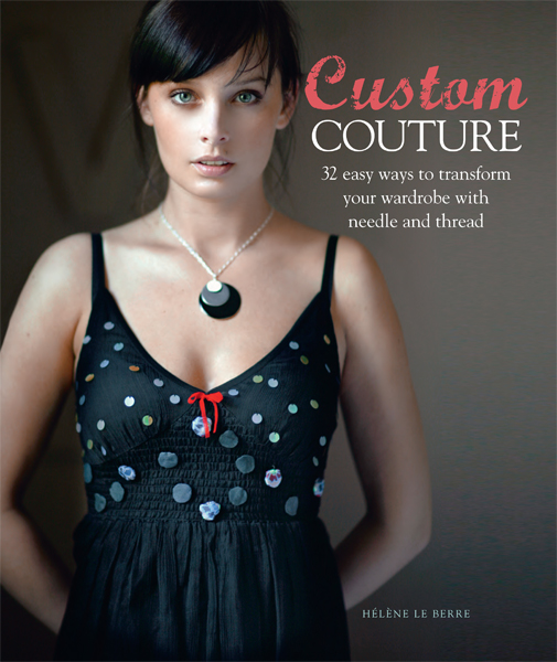 Custom Couture: 32 Easy Ways to Transform Your Wardrobe