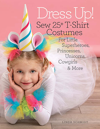 Dress Up!: Sew 25+ T-Shirt Costumes for Little Superheroes, Prin